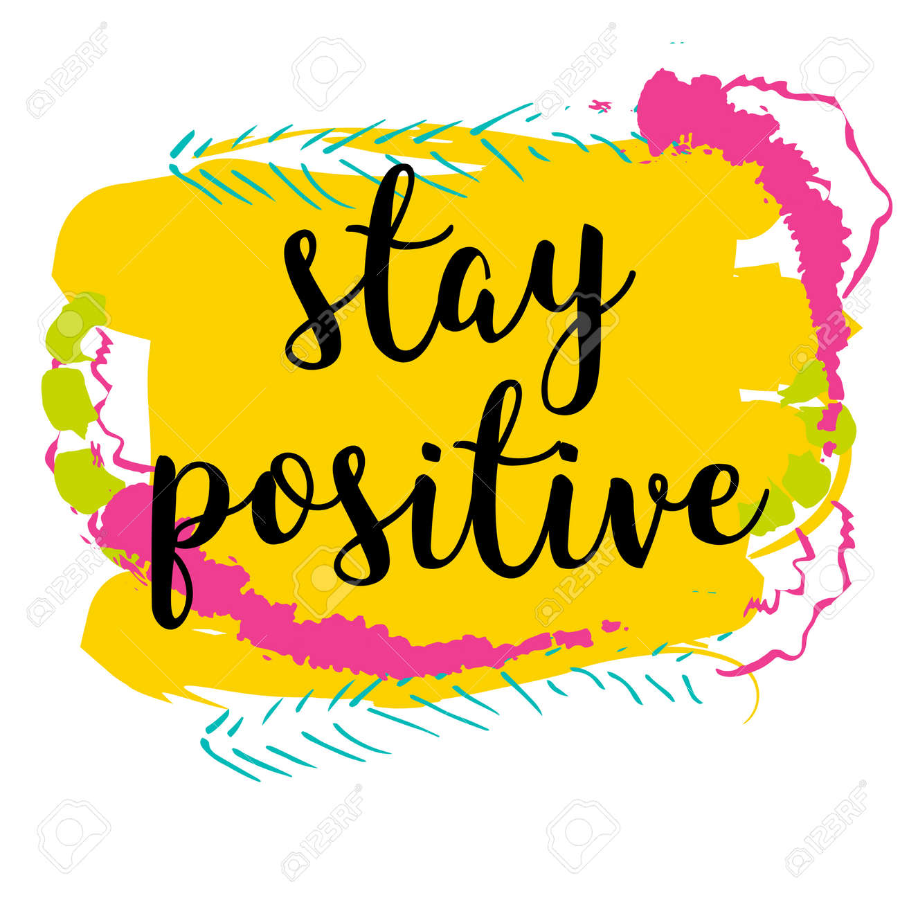 Motivational Quote Stay Positive. Concept Image Poster For Wall ...