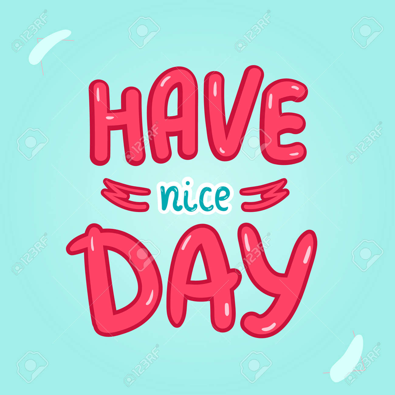 Have nice day poster typography card with lettering design for have nice day poster typography card with lettering design for t shirt and greeting m4hsunfo