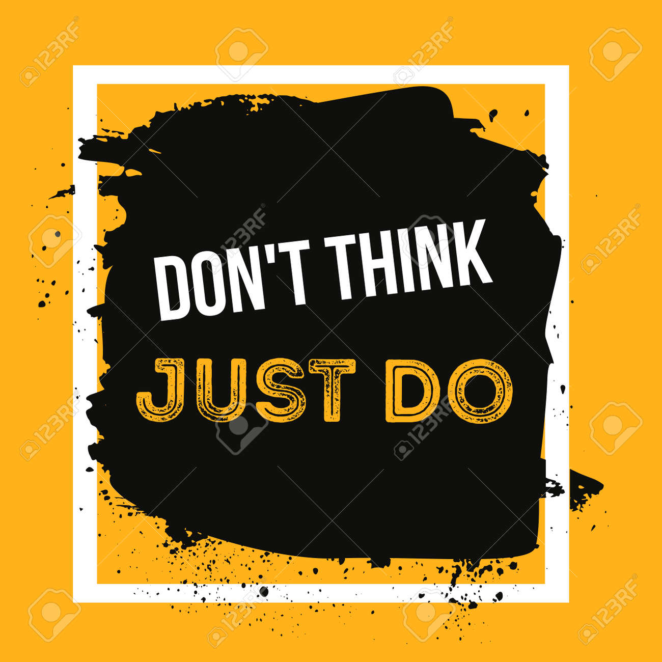 Poster design dos and donts - Don T Think Just Do Quote Poster Typographic Design Creative Background For Wall
