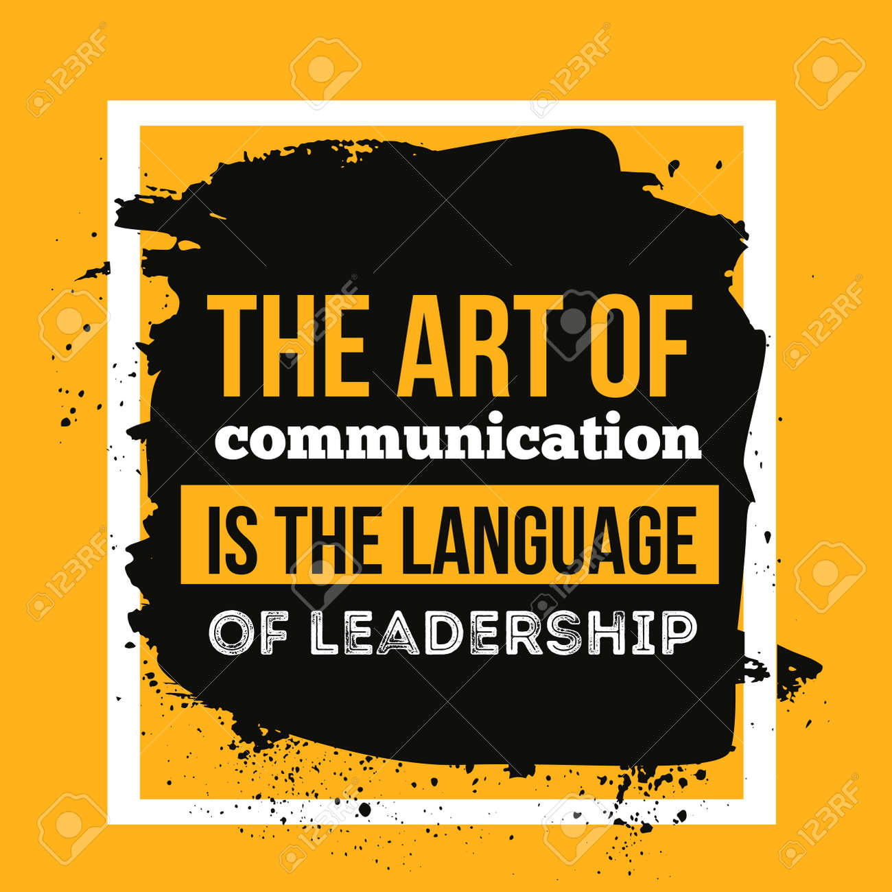 The Art Of Communication Is The Language Of Leadership. Motivational ...