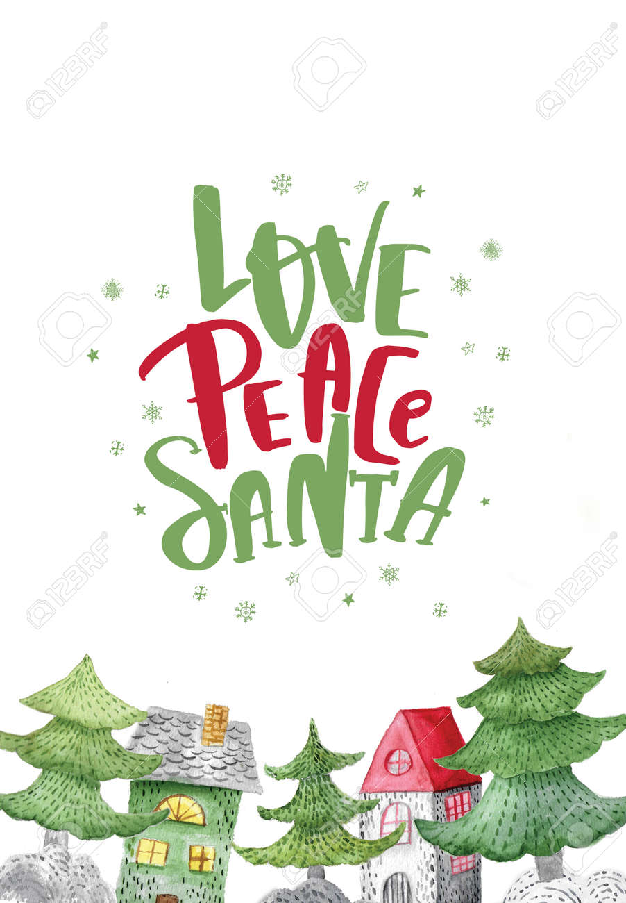 stock photo watercolor love peace santa quote with houses and trees festive winter decoration christmas background