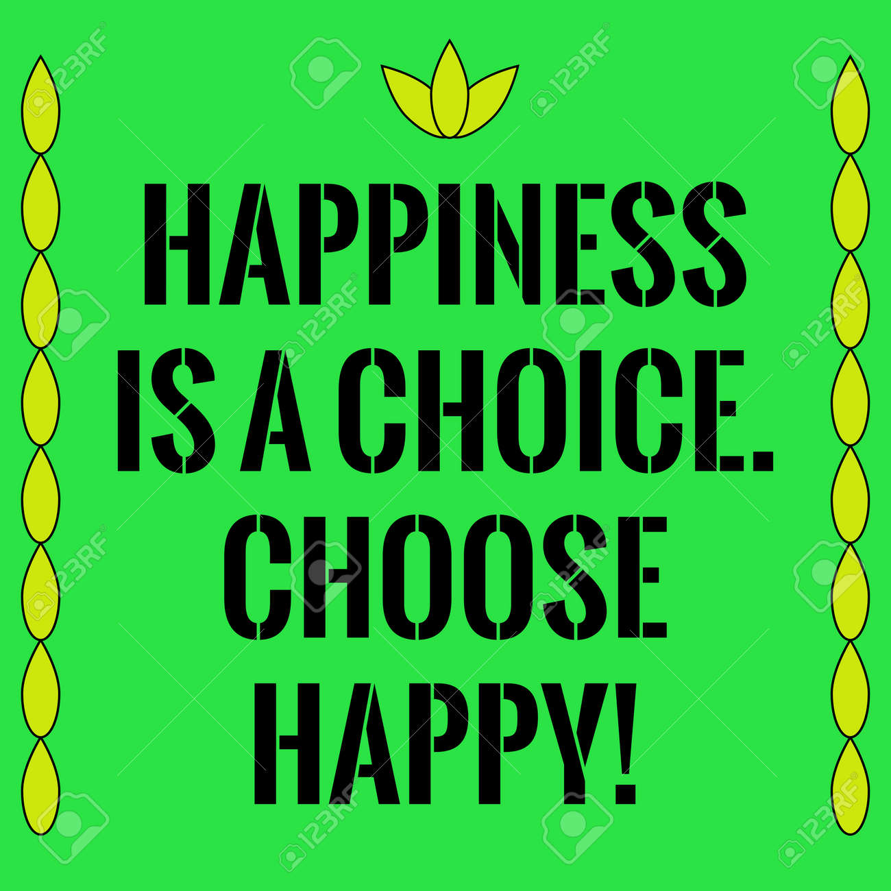 Motivational Quote Happiness Is A Choice Choose Happy On Green