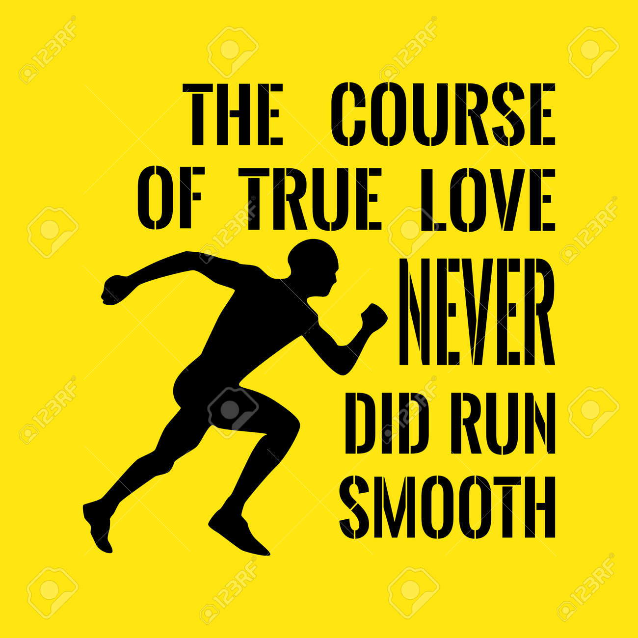 Motivational Quote Success The Course Of True Love Never Did