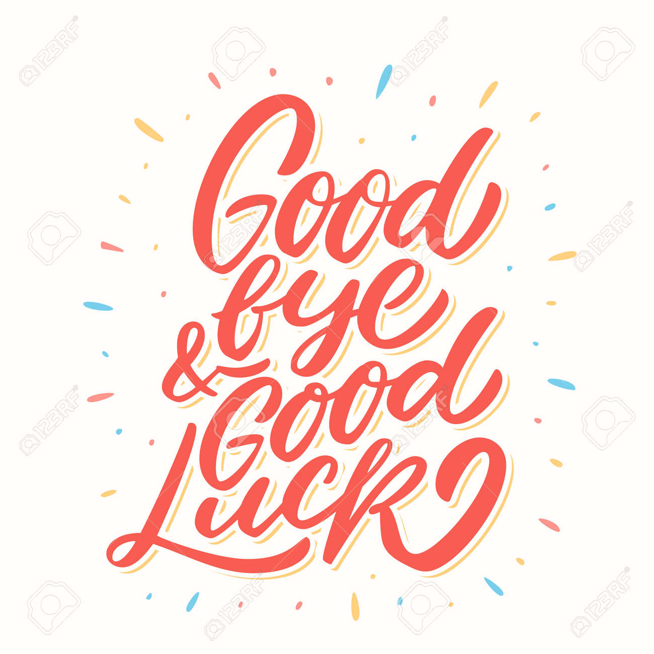 Goodbye and Good luck. Farewell card. Vector lettering. Vector hand drawn illustration. - 110216688