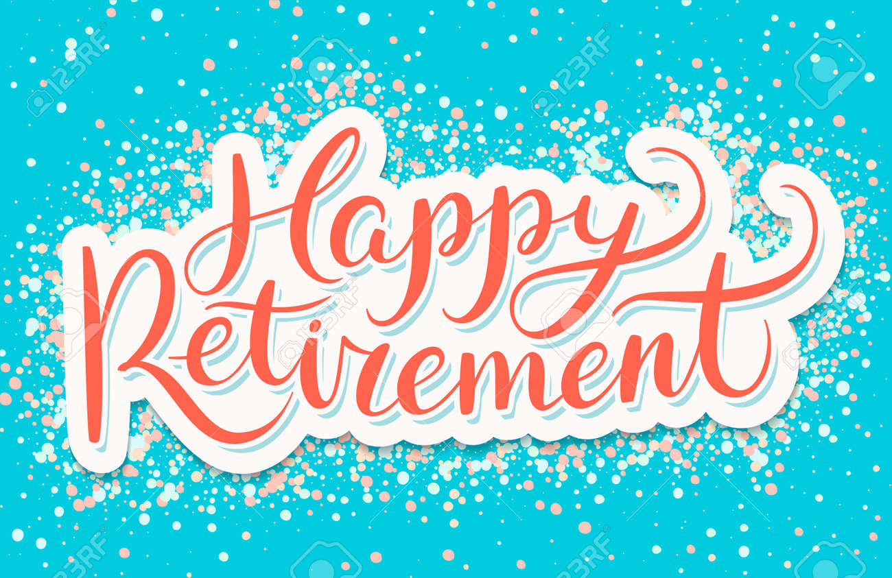 Happy Retirement banner. Vector handwritten lettering. - 166950448
