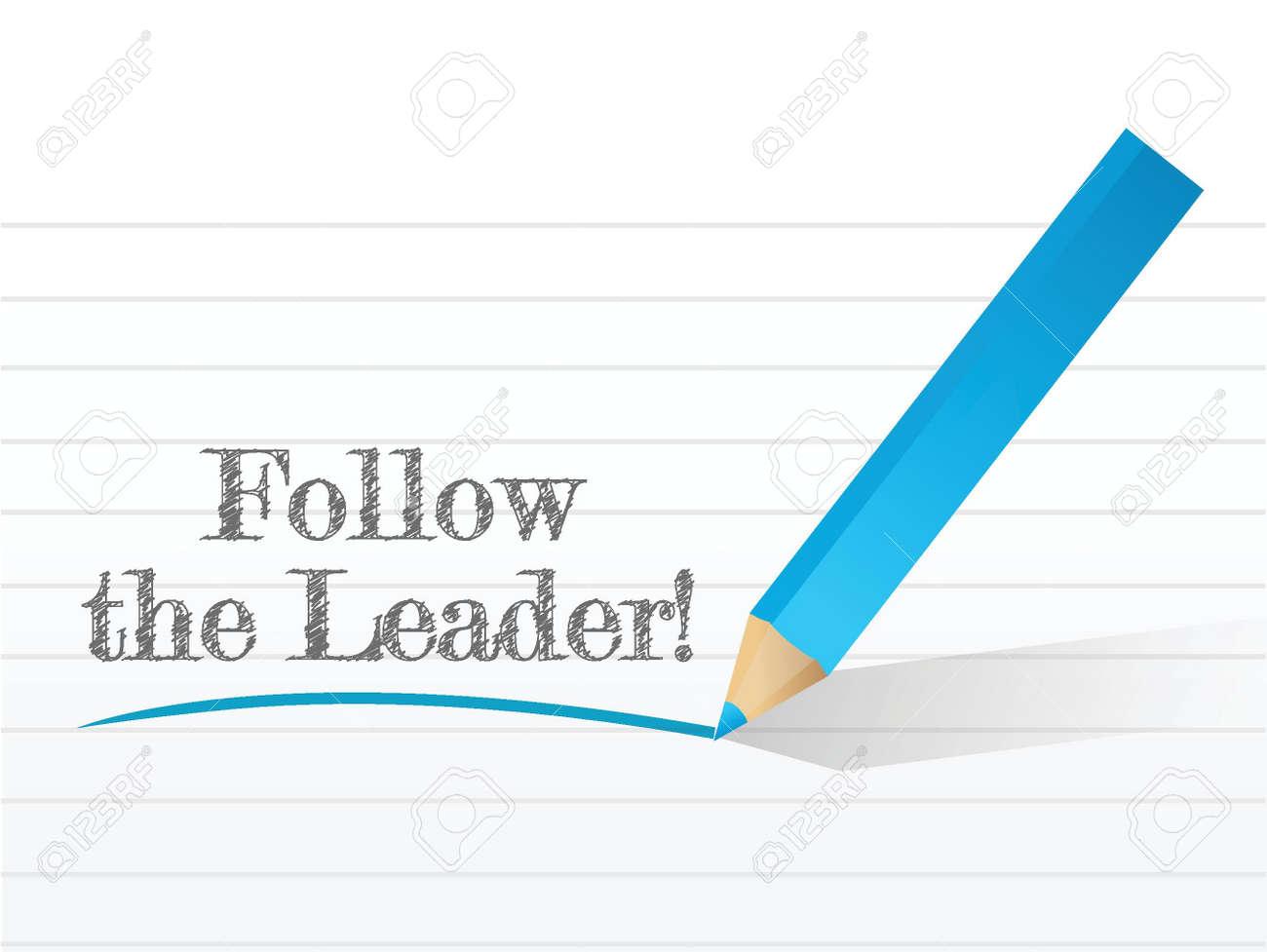 Follow The Leader written illustration design over a notepad Stock Vector - 20530549