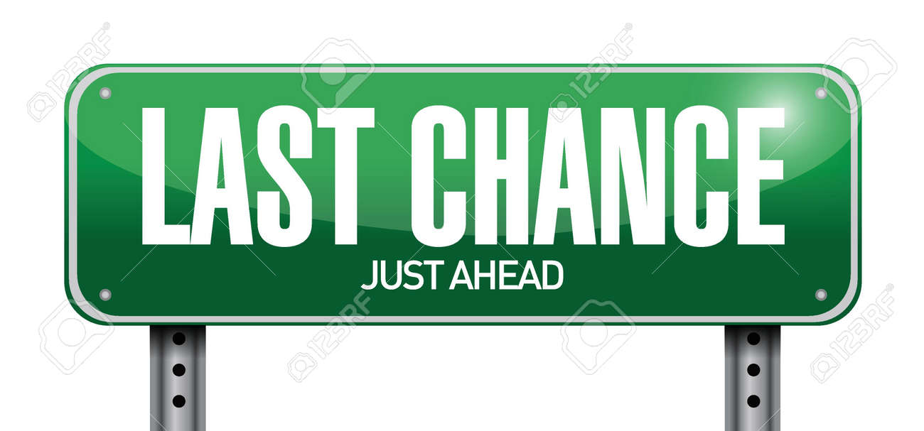 last chance road sign illustration design over a white background Stock Vector - 22035701