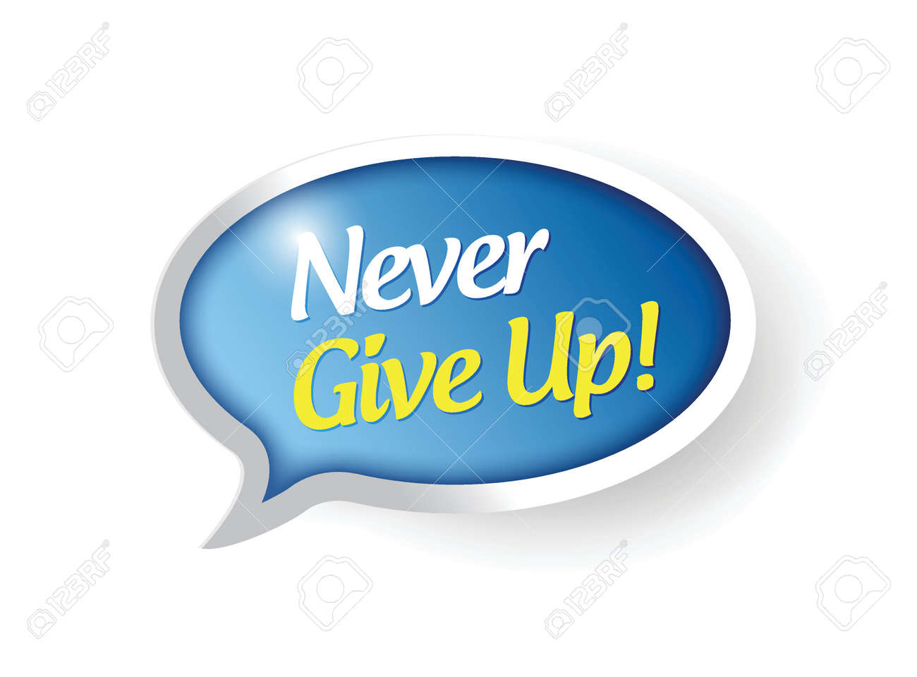 never give up speech bubble message illustration design over a white background Stock Vector - 25701006