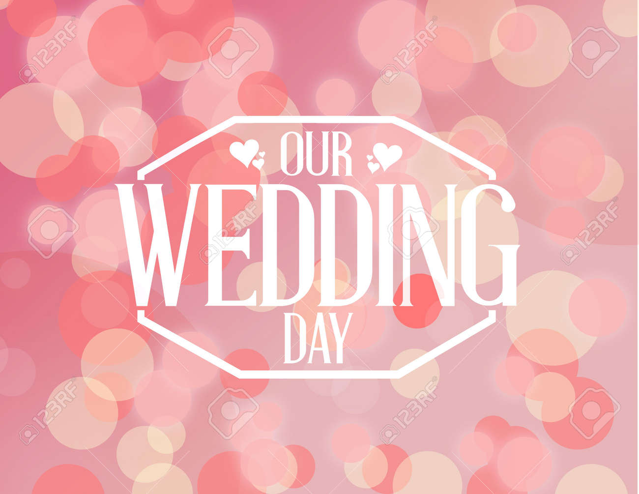 Our Wedding Day Pink Bokeh Background Illustration Design Stock