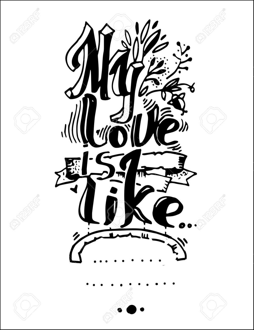 Lettre Mon Amour Est Comme Dessin à La Main Une Police Individuelle Noir Et Blanc