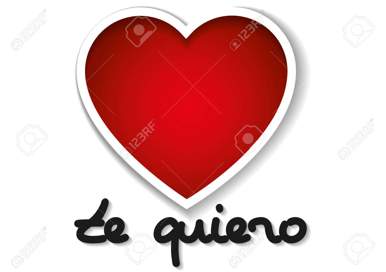 Te Quiero Words In Spanish With Two Hearts In Red Over A White Background Valentines