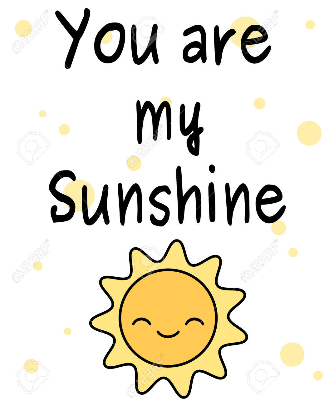 Cute Cartoon You Are My Sunshine Vector Card Fees Illustration