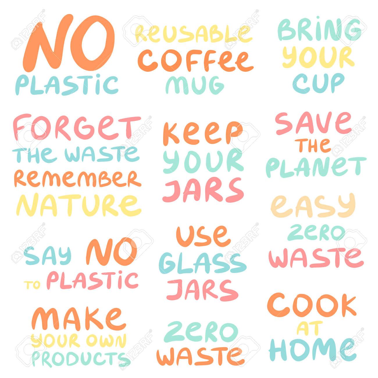 Set of hand drawn phrases on a theme Zero waste - 157153341