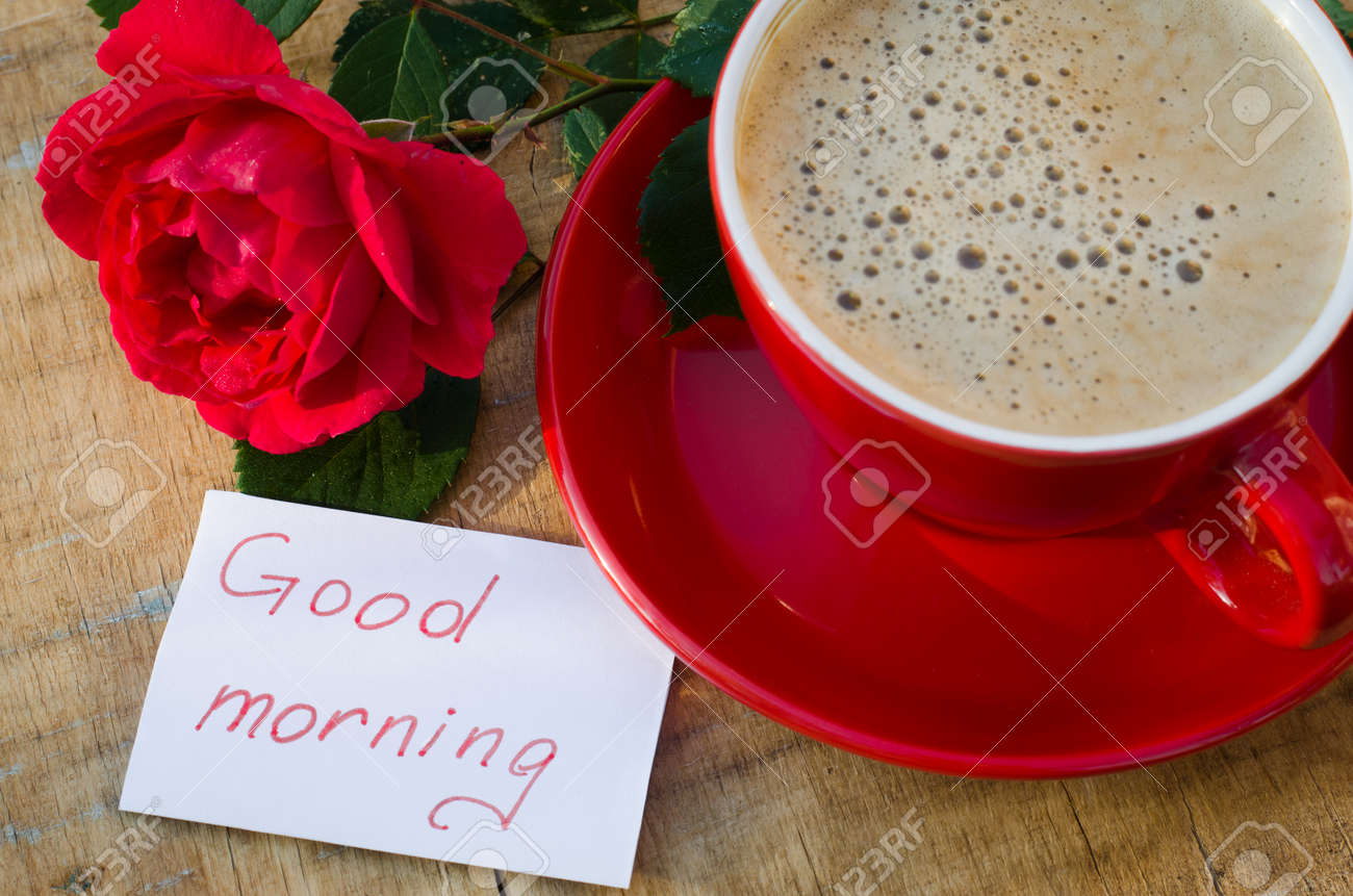 Coffee Cup With Red Rose Flower And Notes Good Morning On Wooden