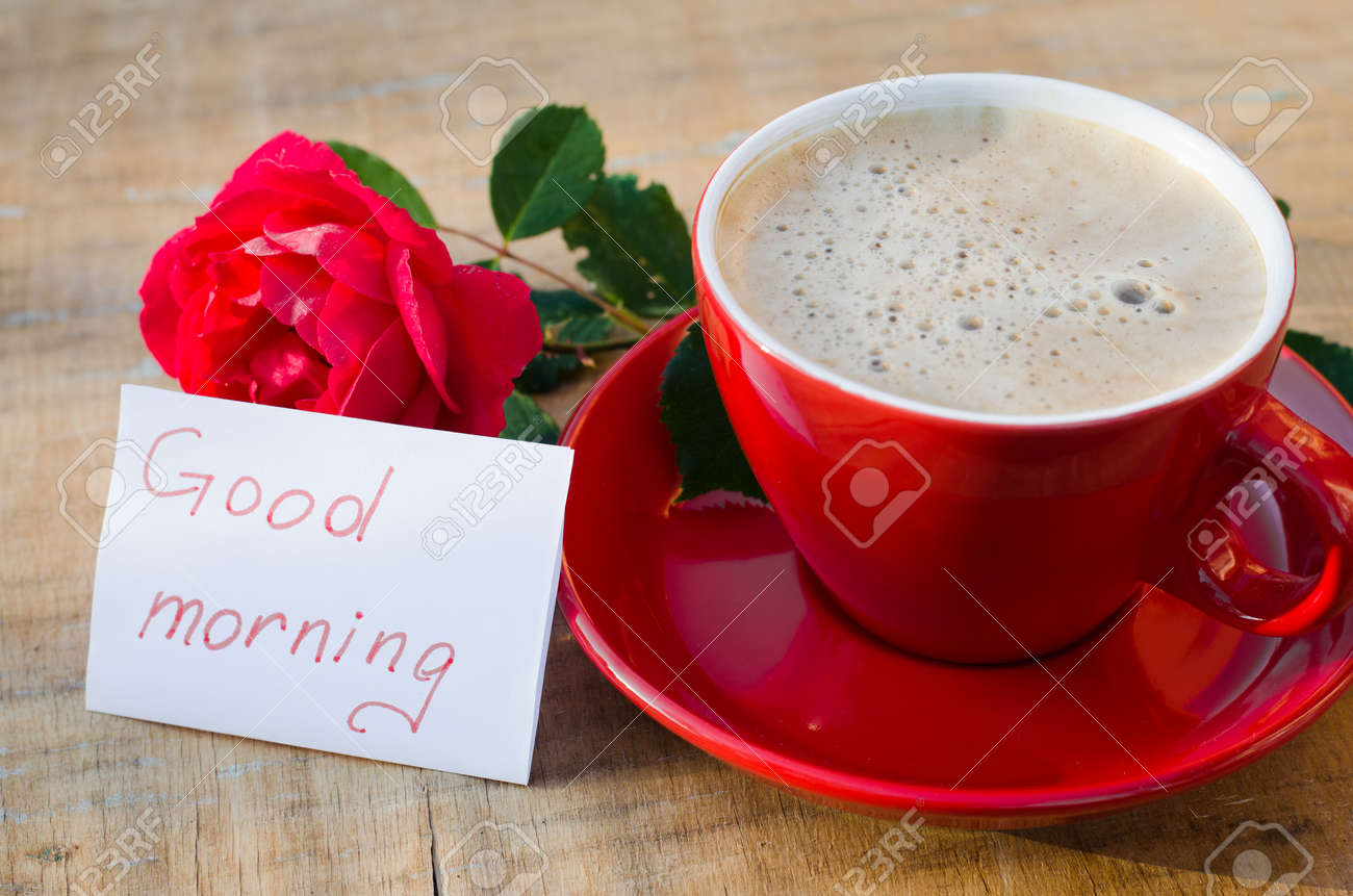 Coffee Cup With Red Rose Flower And Notes Good Morning On Wooden Stock Photo Picture And Royalty Free Image Image 94398426
