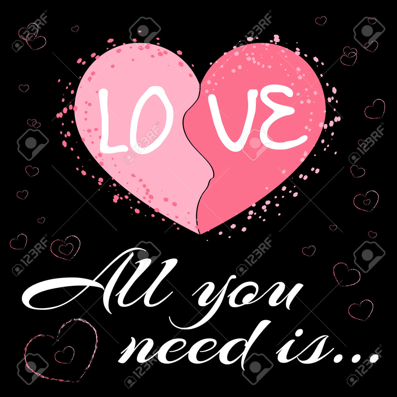 Exceptional All You Need Is Love. Romance Quote Text With Heart Typography Background.  Valentine Day