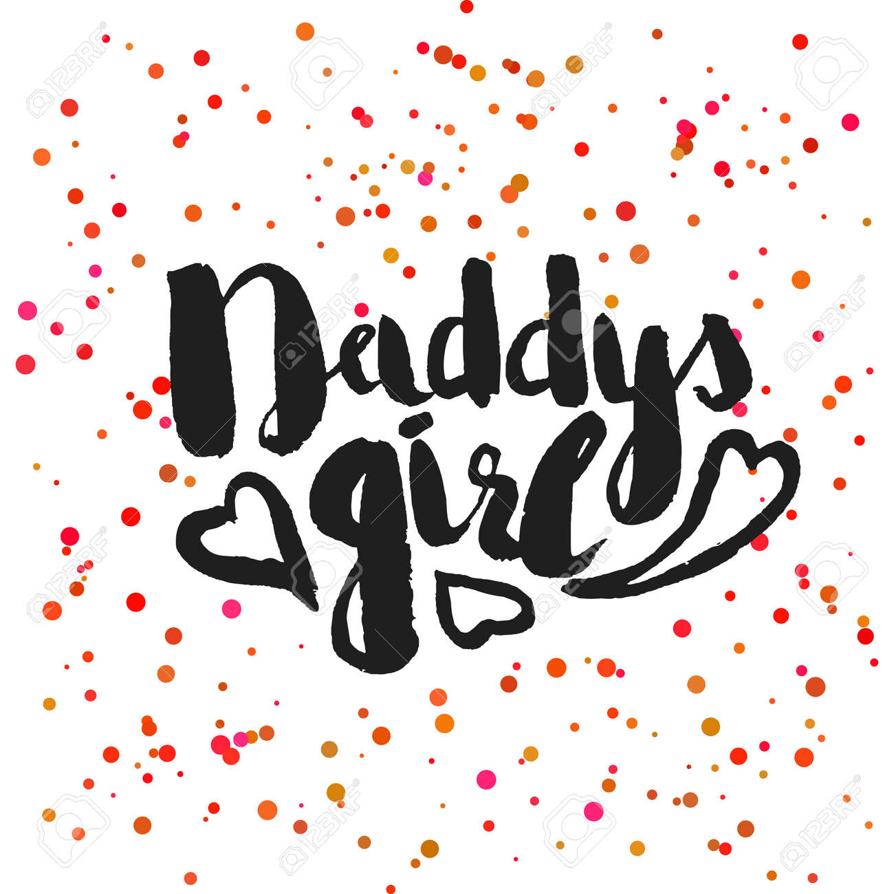 Beautiful confetti poster with quotes lettering daddys girl...