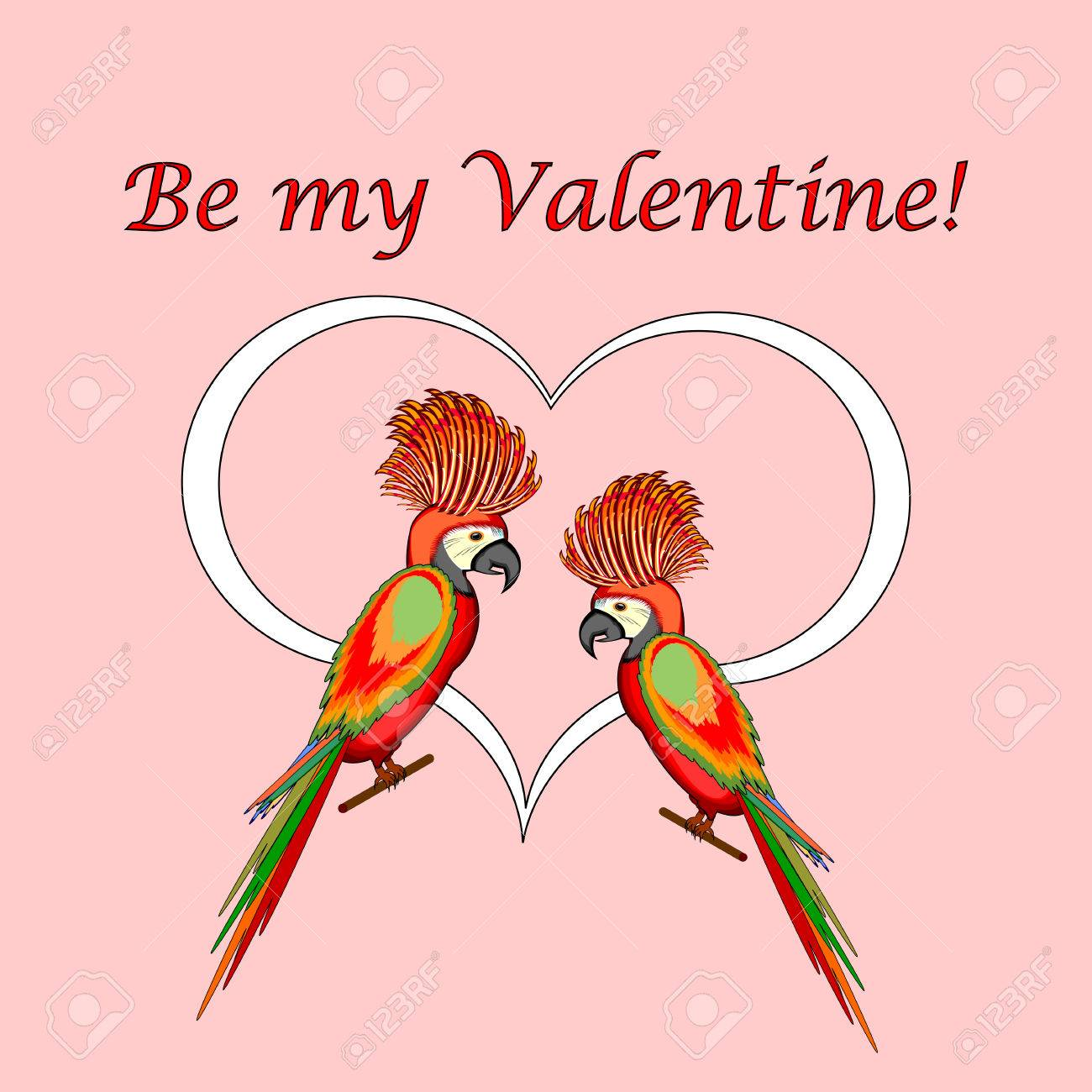A Couple Of Macaw Parrots With A Heart And Words Be My Valentine – Valentines Day Post Card