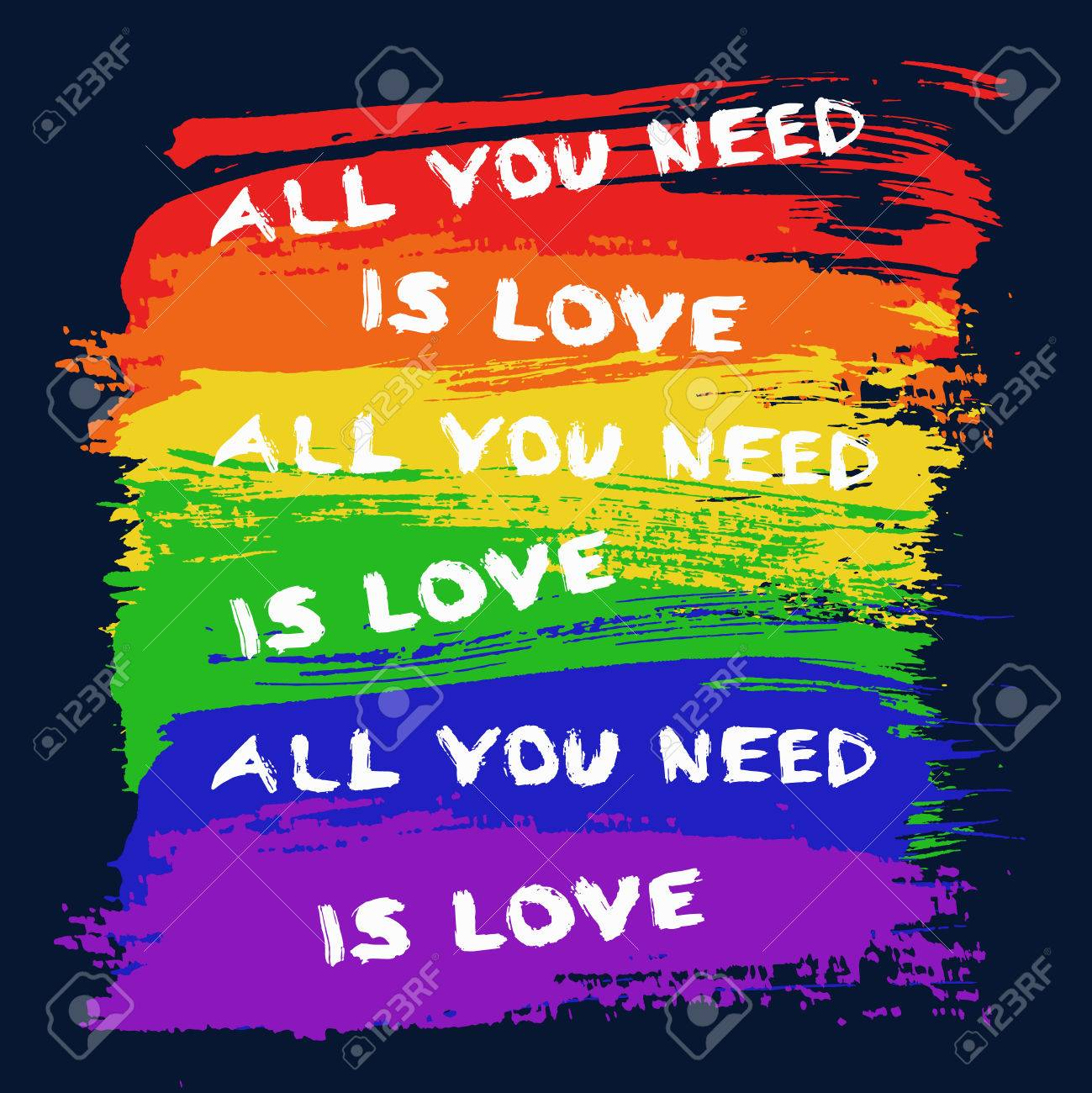 Stylized Gay Flag From Brush Strokes And Slogan All You Need Is Love