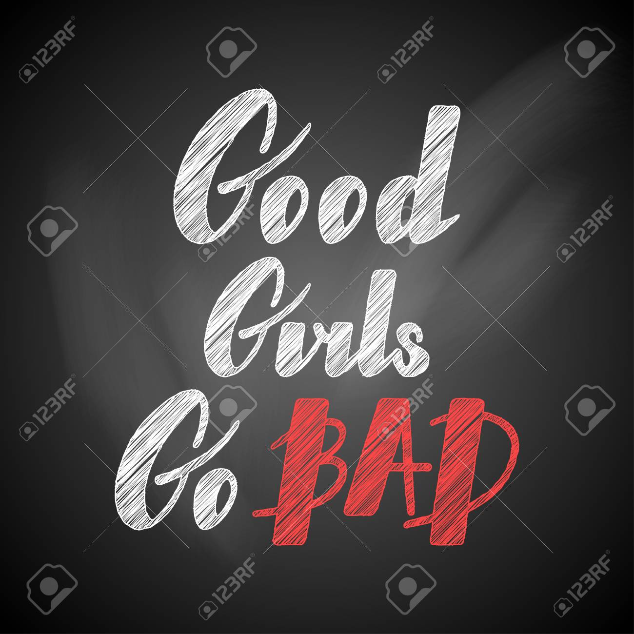 Hand written lettering Good girls go bad made in vector. Hand drawn card, poster, postcard, t-shirt apparel design. Ink illustration. Modern calligraphy. Stock Photo - 73476201