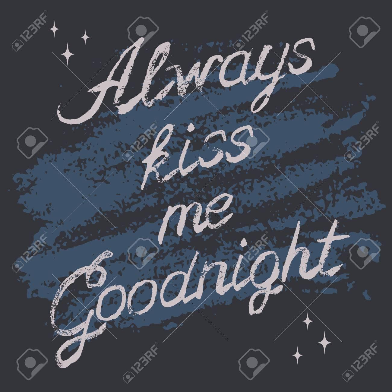 Romantische Typografie Plakat Küssen Sie Mich Immer Gute Nacht