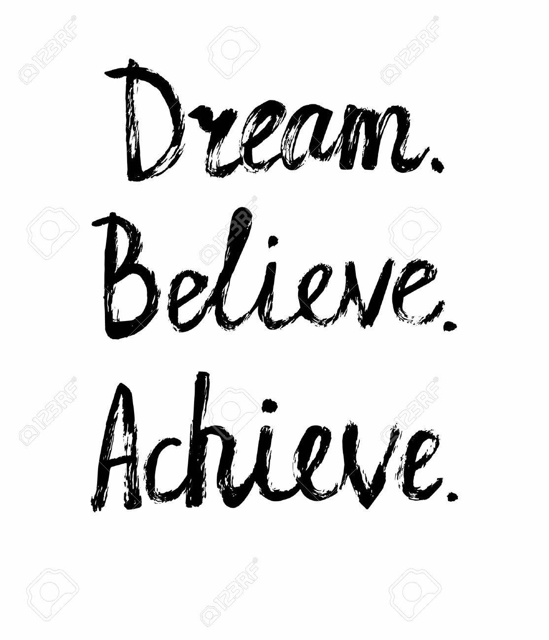 vector vector grunge illustration with handwritten words dream believe achieve motivational card and poster design with inscription made with brush pen