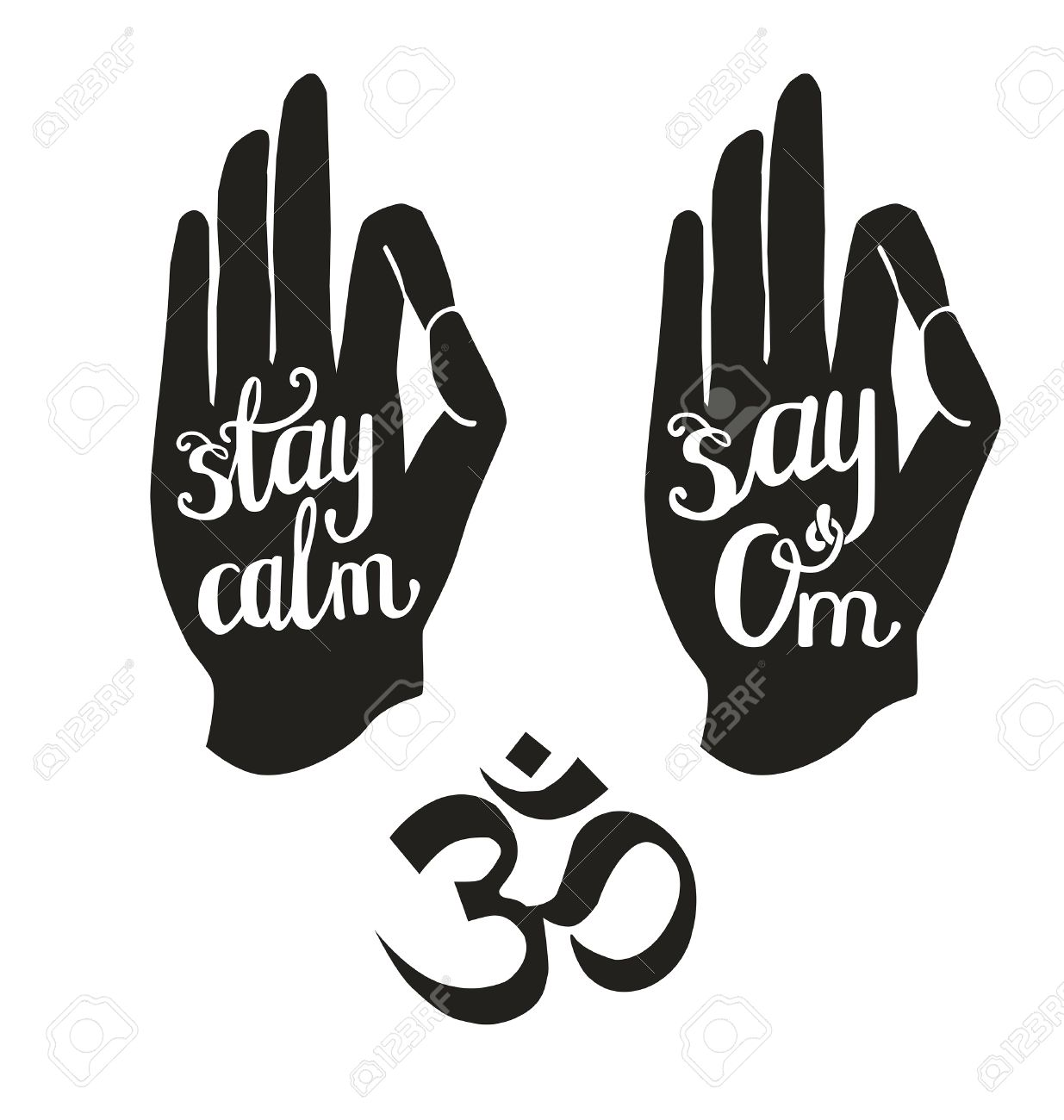 And White Vector Illustrations With Lettering Palm In Yoga Gesture Hand Written Phrases Stay Calm Say Om Hindu Symbol Jnana Or Chin Mudra