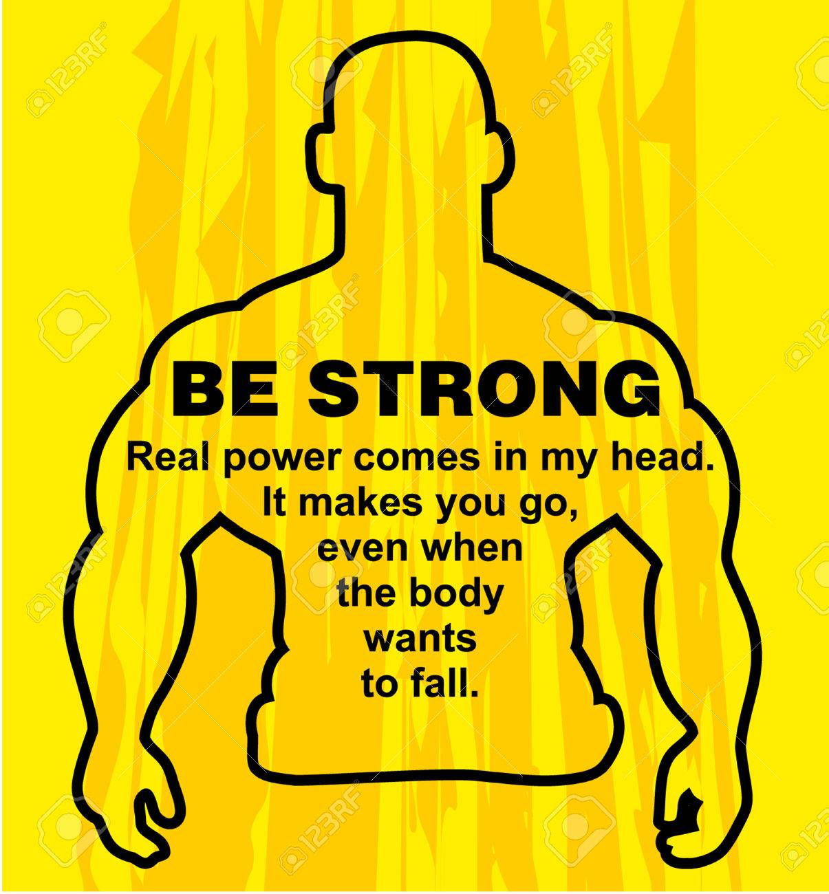 Motivation Concept. Sport Motivation. Be Strong Motivation Quote With Text.  Real Power