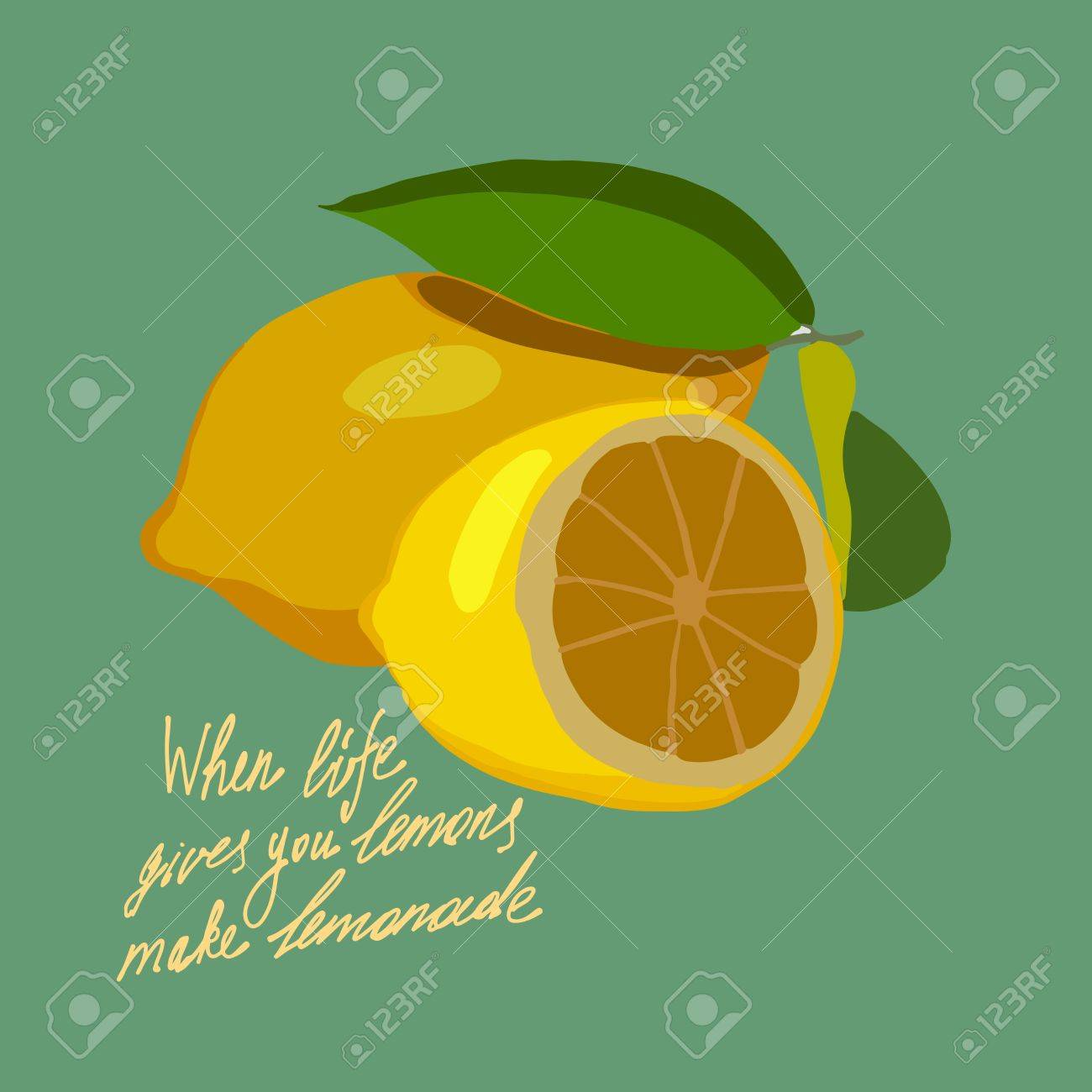 Handdrawin Lettering When Life Gives You Lemons Make A Lemonade