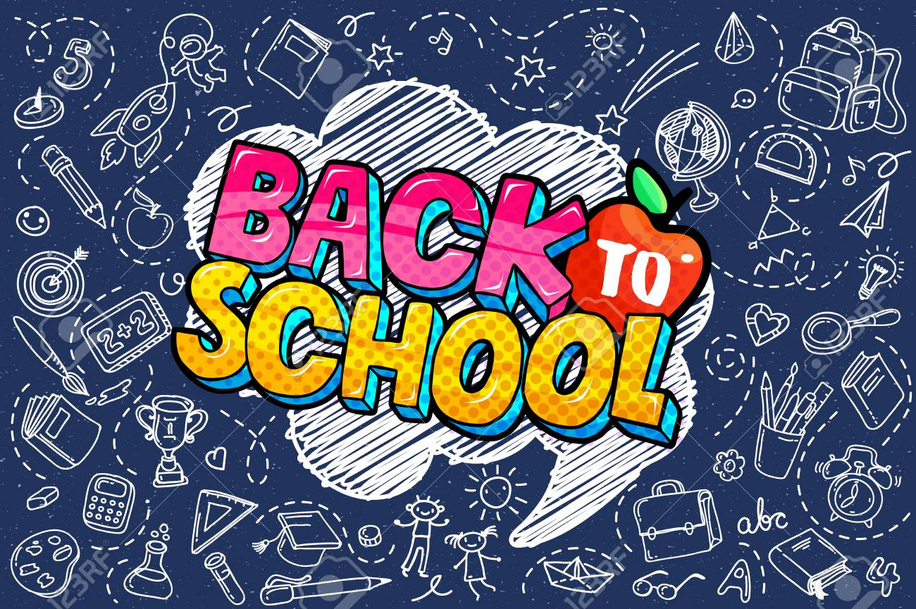 Concept of education. School background with hand drawn school supplies and comic speech bubble with Back to School lettering in pop art style on blue blackboard. - 126260268