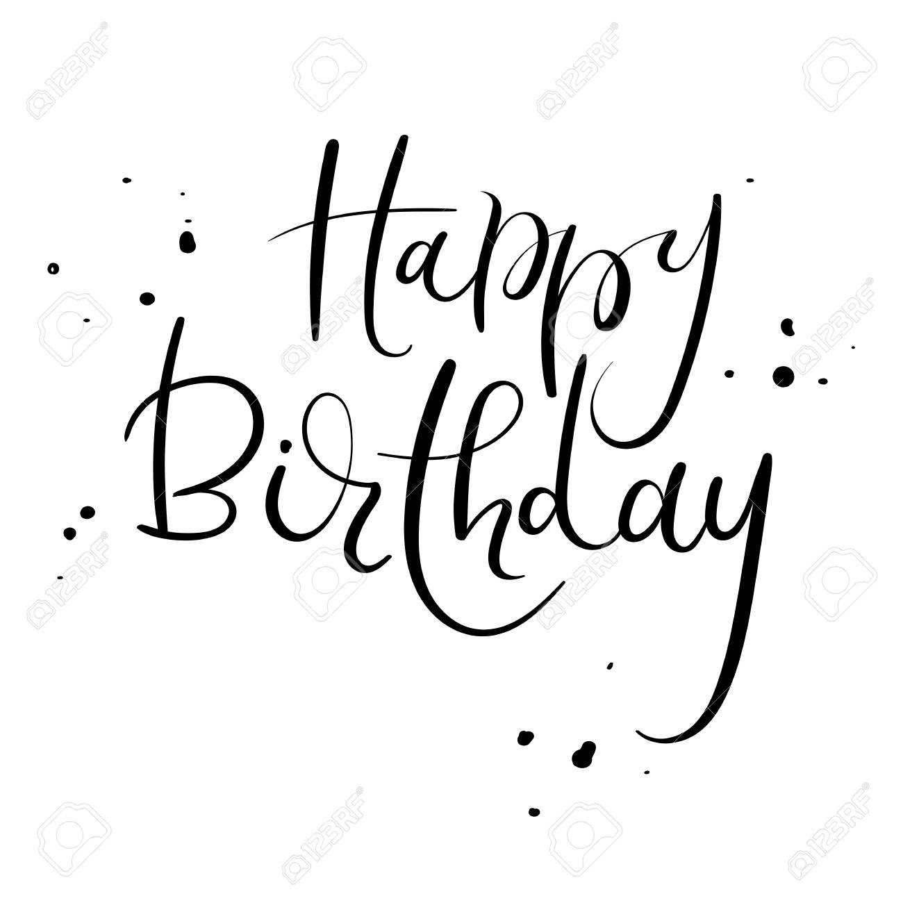 Happy Birthday Calligraphy Inscription Handwritten Brush Ink Text For Greeting Card Stock Vector