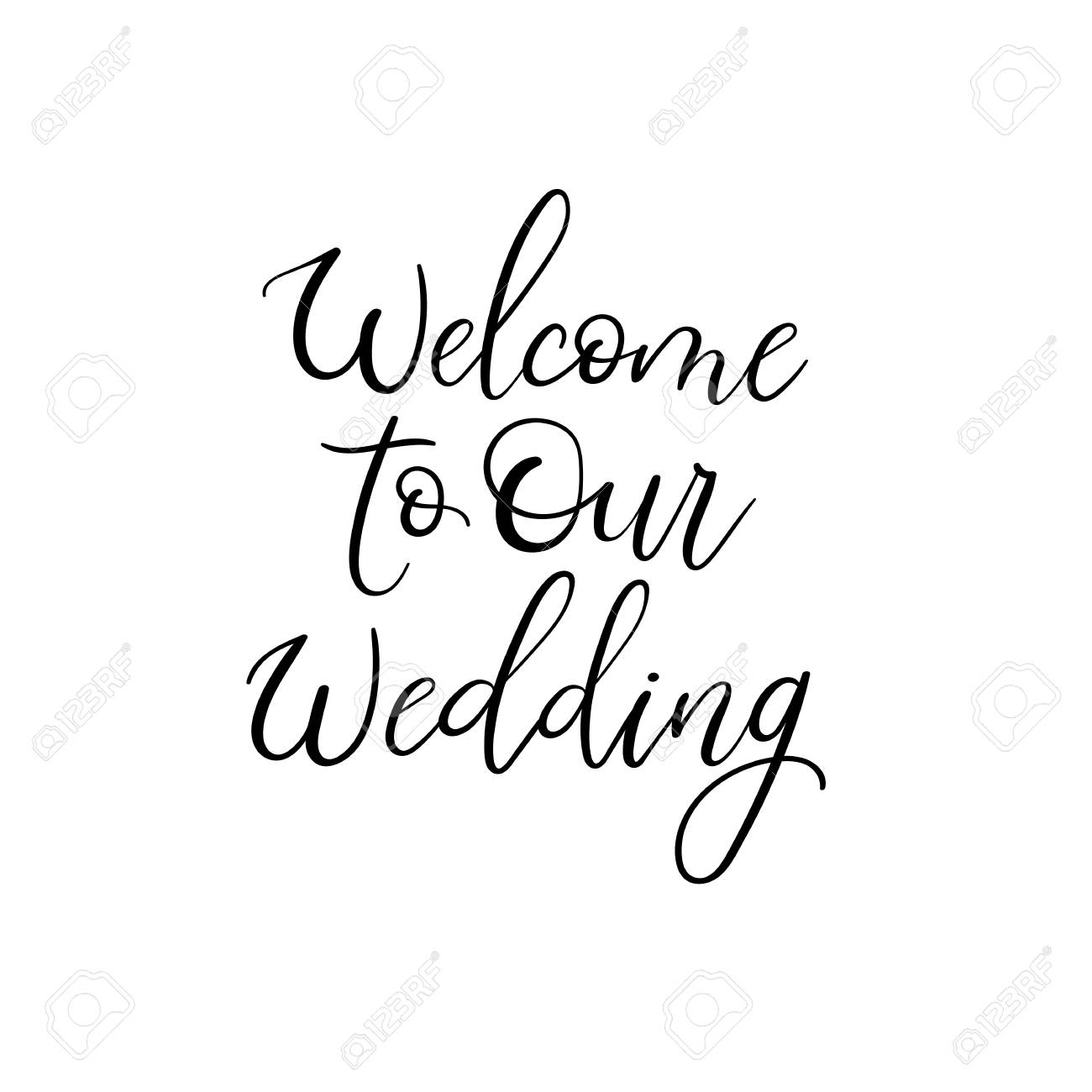 Welcome To Our Wedding. Hand Lettering Greeting Card. Modern ...