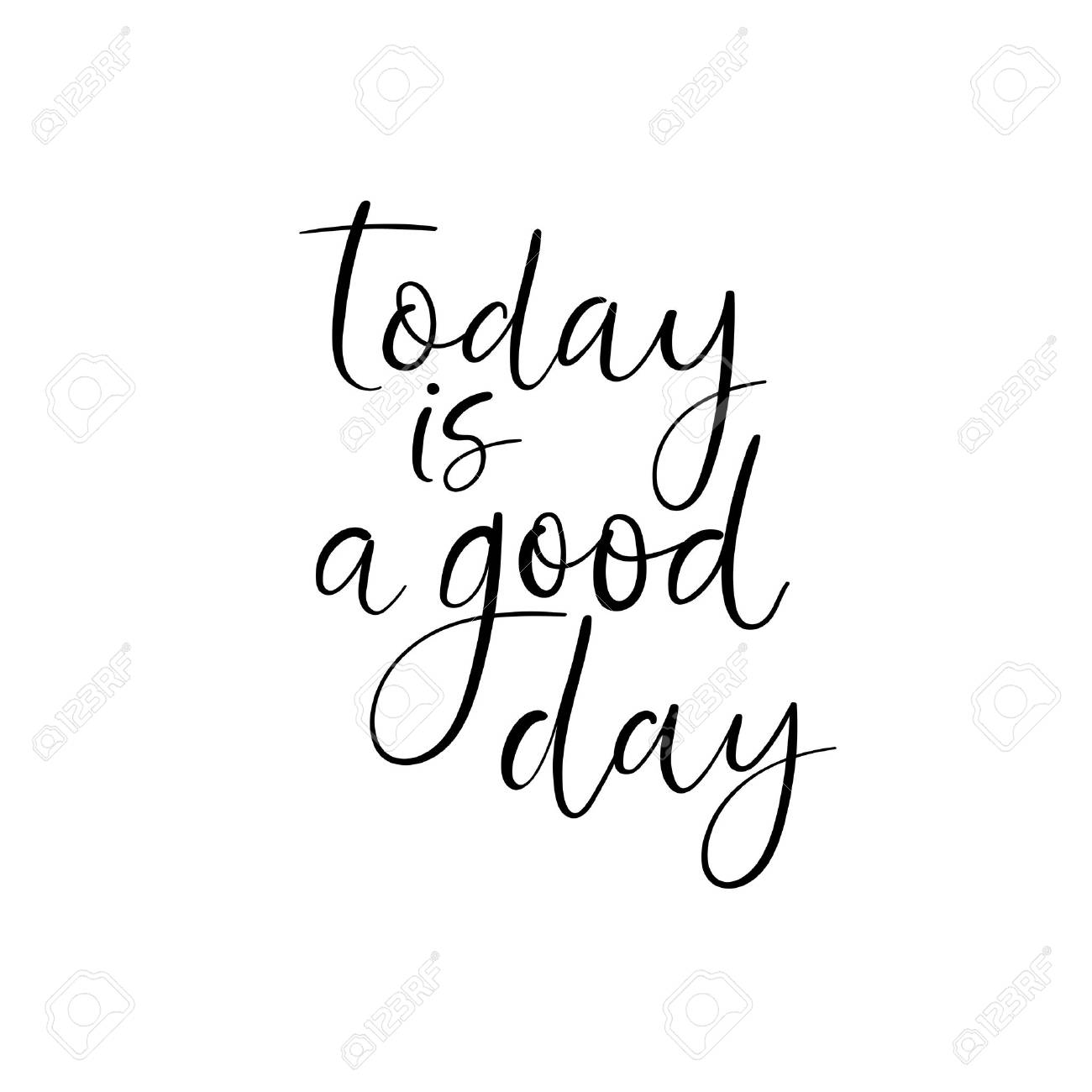 Today Is A Good Day Handwritten Greeting Card Modern Calligraphy