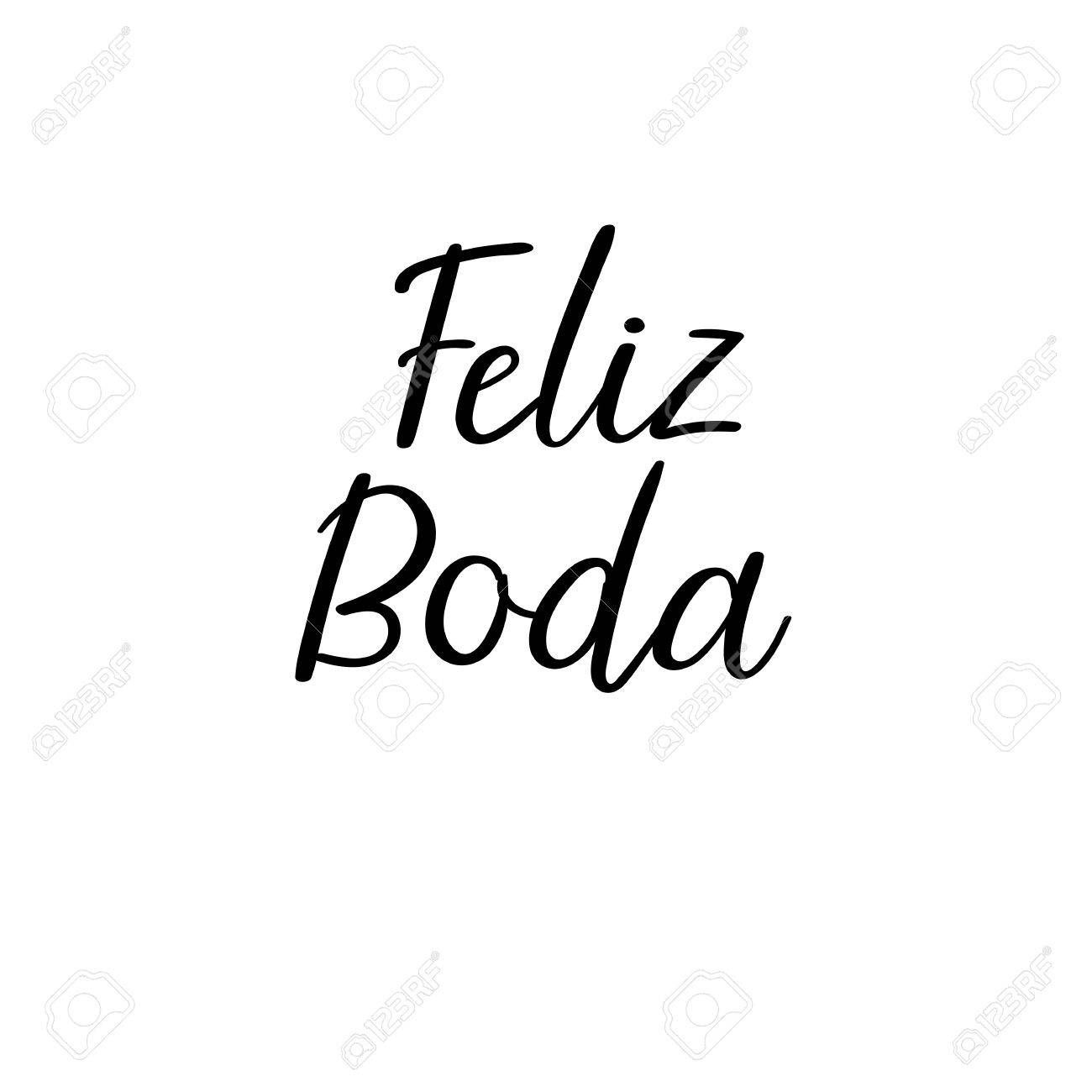 Happy Wedding In Spanish. Feliz Boda. Hand Lettering Greeting ...