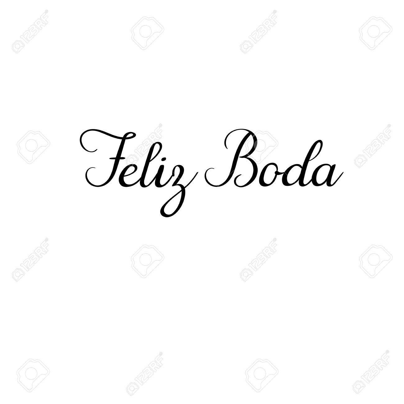 Feliz Boda En Español Feliz Boda Tarjeta De Felicitación De Las Letras De La Mano Caligrafía Moderna Decoración De La Boda Inscripción Manuscrita