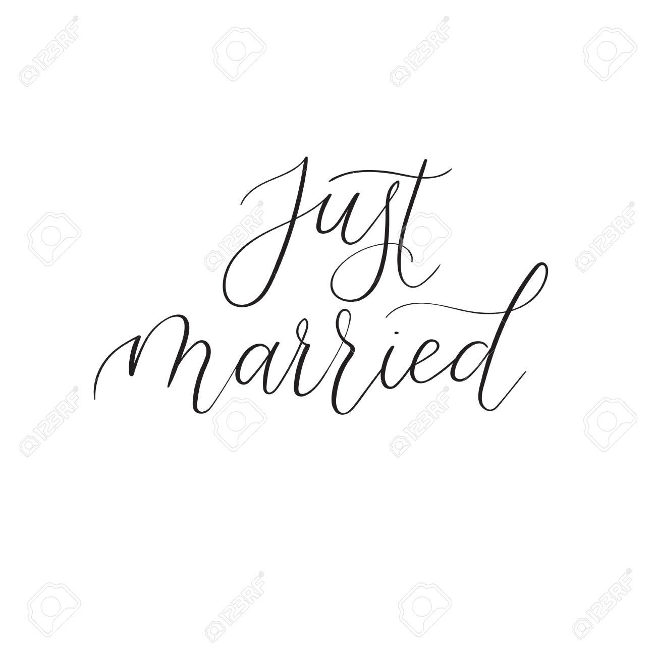 Just Married Modern Calligraphy Text. Handwritten Inscription ...