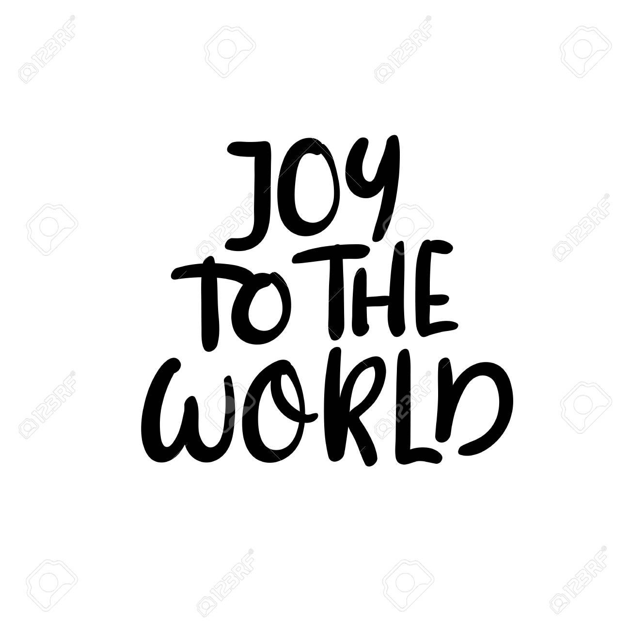 Joy To The World. Christmas Calligraphy. Handwritten Brush Lettering ...