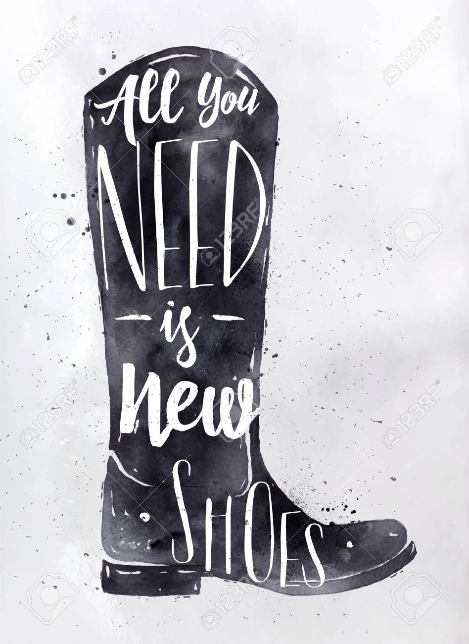 Archivio Fotografico - Stivali poster in retrò lettering stile vintage è  sufficiente disporre di scarpe nuove di disegno con inchiostro nero su  fondo carta ... 5207f71da46