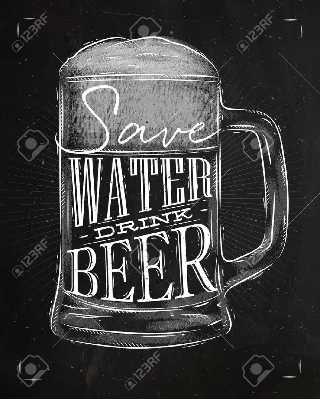 Poster beer glass lettering save water drink beer drawing in vintage style with chalk on chalkboard background - 52579477