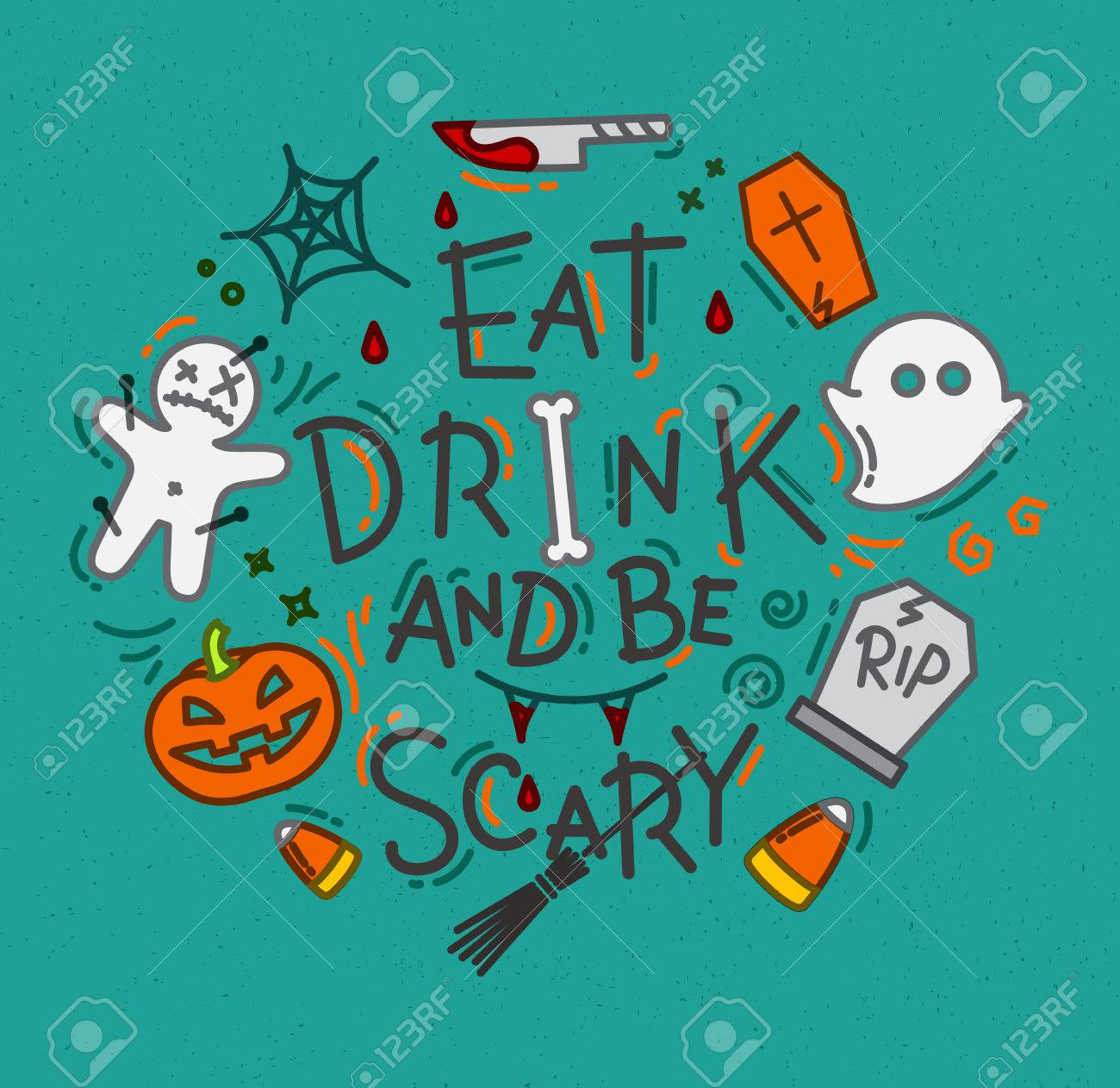 2c0fa1514ff Halloween poster in flat style lettering eat drink and be scary drawing on  turquoise background Stock