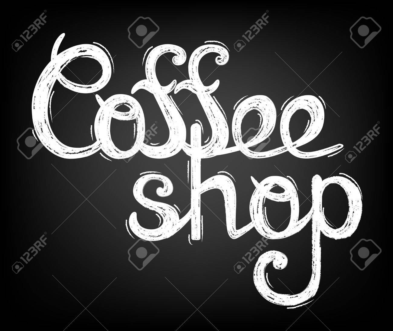 Chalk Lettering Coffee Shop Calligraphic Inscription On Chalkboard Template Of Banner Poster