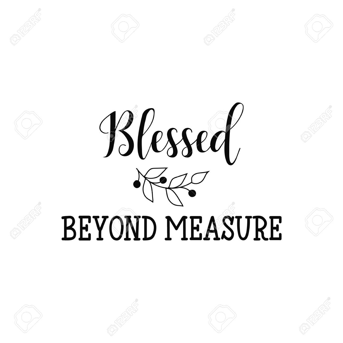 Blessed Beyond Measure Lettering Hand Drawn Vector Illustration