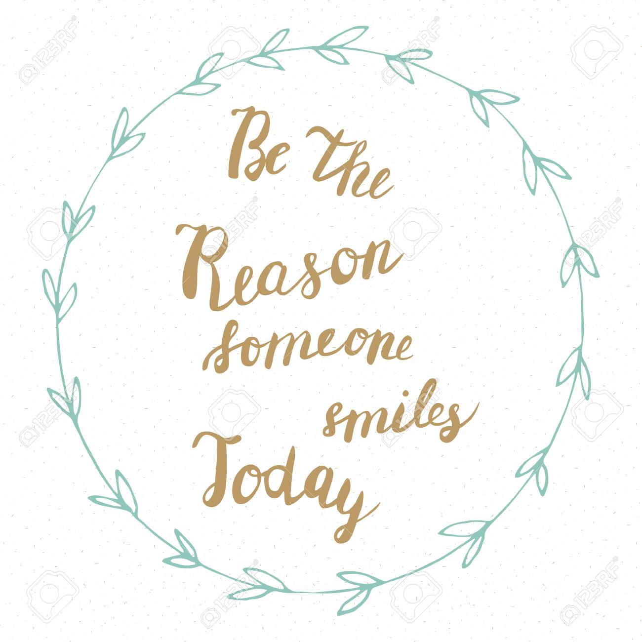 Be The Reason Someone Smiles Today Golden Quote On Blue Frame