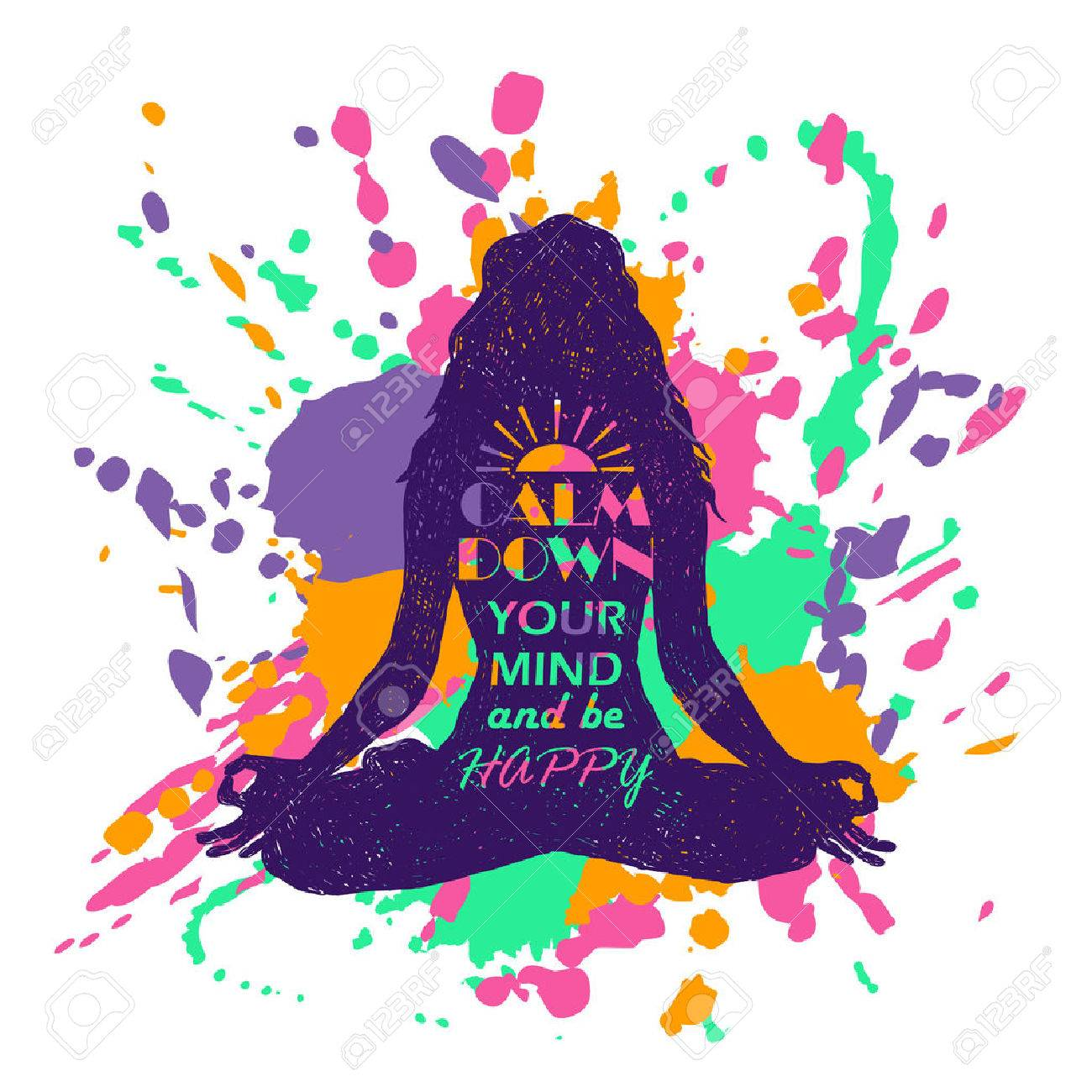 Isolated woman silhouette sitting in lotus pose of yoga over abstract colorful grunge splash background. Creative typography poster with text inside - calm down your mind and be happy. - 60154212