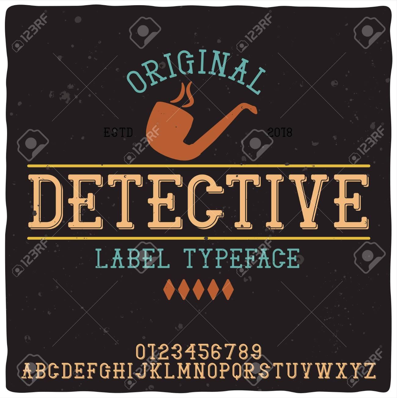 "Vintage label typeface named ""Detective"". Good handcrafted font for any label design. - 125982215"