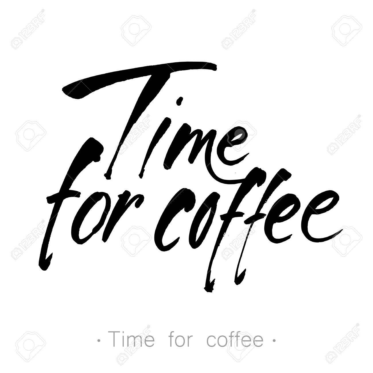 Zeit Für Kaffee Hand Gezeichnet Schriftzug. Handwritten Inschrift ...