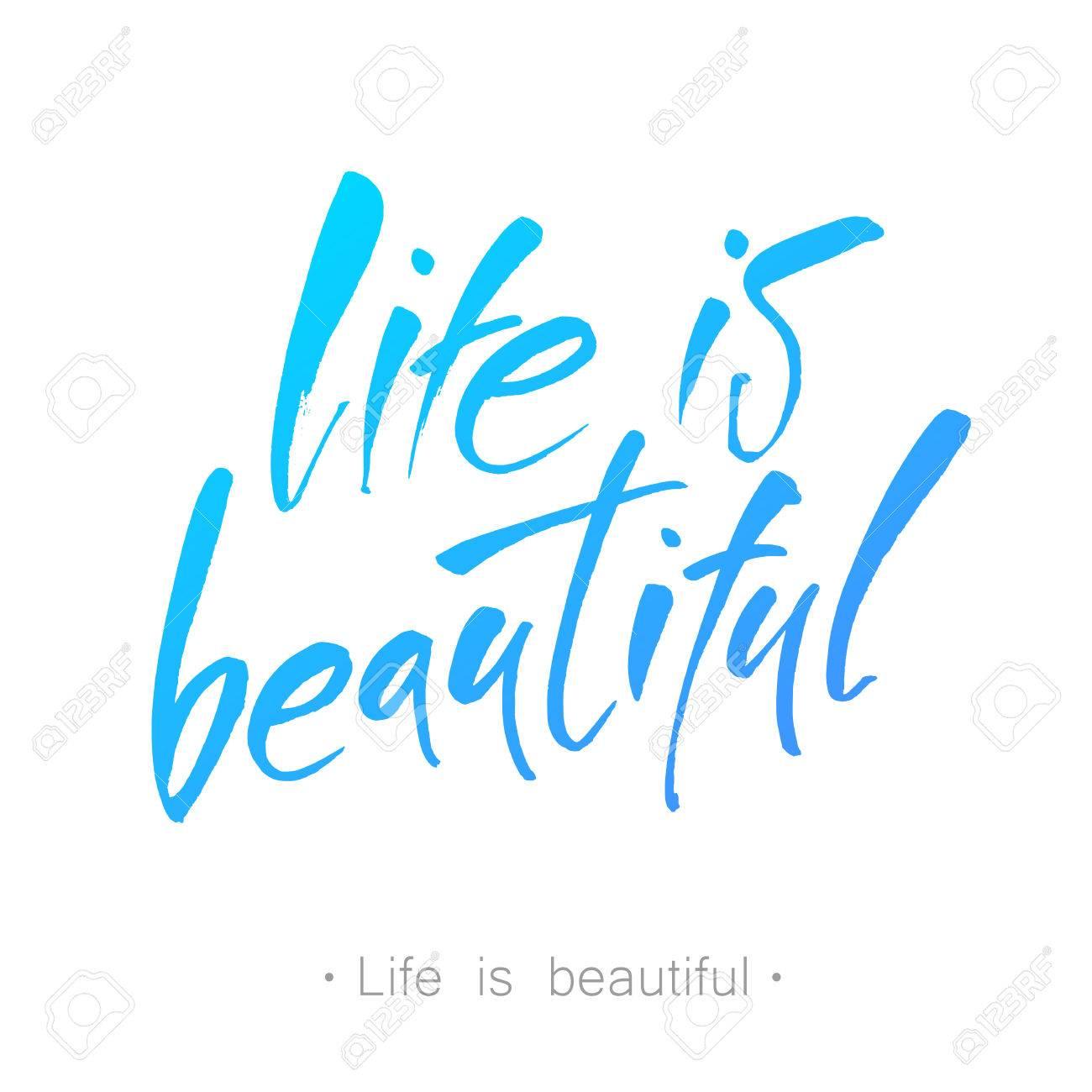La Vie Est Belle Vie Citation Positive Il Est Une Belle Vie Calligraphie Moderne Vector Illustration