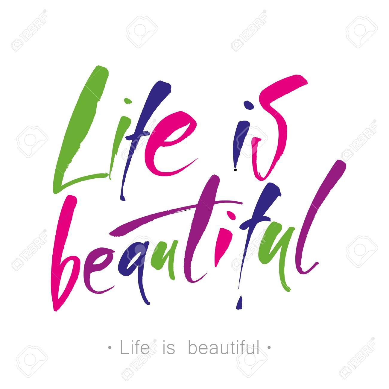La Vita è Bella Frase Calligrafia Per Biglietti Di Auguri E Poster