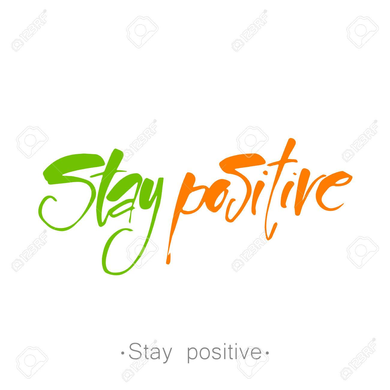 text STAY POSITIVE  Life quote  Inspirational poster, print,