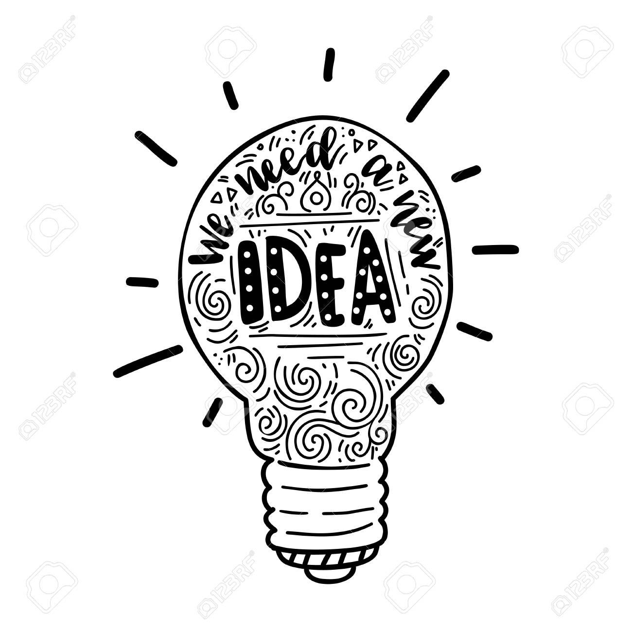 Inschrift Wir Brauchen Eine Neue Idee Und Eine Neue Glühbirne ...
